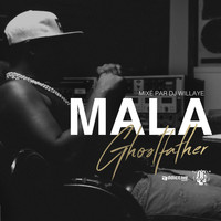 Mala - Ghostfather