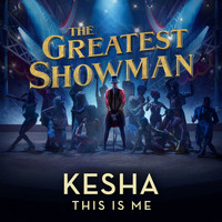 Kesha - This Is Me (From The Greatest Showman)