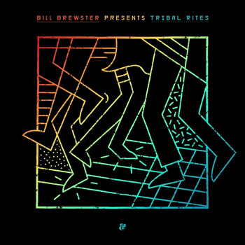 Bill Brewster - Tribal Rites
