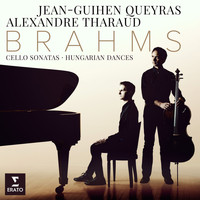 Alexandre Tharaud - Brahms: Cello Sonatas Nos 1, 2 & 6 Hungarian Dances