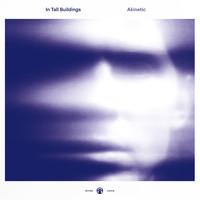 In Tall Buildings - Beginning to Fade