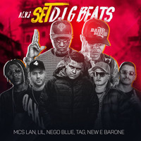 MC Lan, MC Lil, MC Nego Blue, MC Tag, MC New e MC Barone - N.V.I Set DJ G Beats (Explicit)