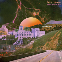 Don Broco - Come Out to LA