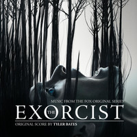 Tyler Bates - The Exorcist (Music from the Fox Original Series)