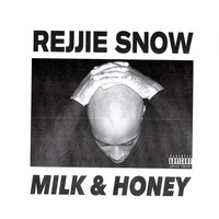 Rejjie Snow - Milk & Honey (Explicit)