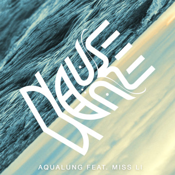 Nause - Aqualung (feat. Miss Li)