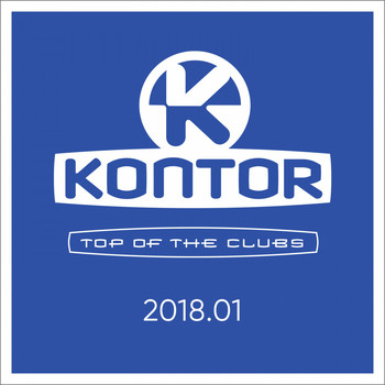 Various Artists - Kontor Top of the Clubs 2018.01 (Explicit)
