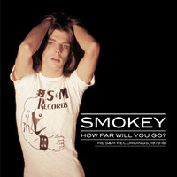 Smokey - How Far Will You Go?
