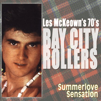 Bay City Rollers - Summerlove Sensation
