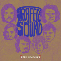 Traffic Sound - Perú Leyenda