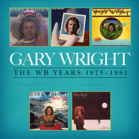 Gary Wright - The WB Years 1975 - 1981