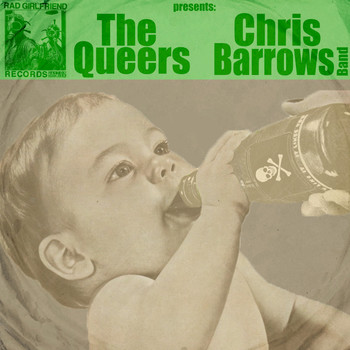 The Queers, Chris Barrows Band - Split with The Queers, Chris Barrows Band