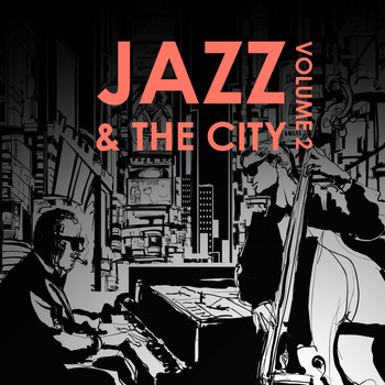 Various Artists - Jazz & the City, Volume Two