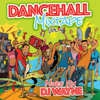 DJ Wayne - Dancehall Mix Tape, Vol.4 (DJ Wayne Mix)