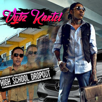 Vybz Kartel - High School Dropout