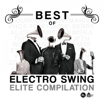 Various Artists - Best of Electro Swing Elite Compilation