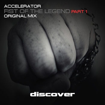 Accelerator - Fist of the Legend Pt. 1