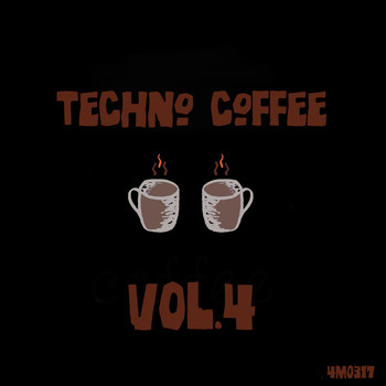 Various Artists - Techno Coffee, Vol. 4