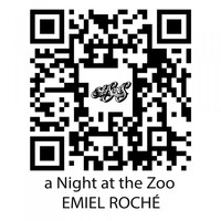 Emiel Roche - A Night at the Zoo