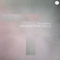 Robbie Fithon - Breaking Down Walls