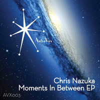 Chris Nazuka - Moments In Between EP