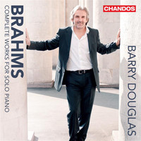 Barry Douglas - Brahms: Complete Works for Solo Piano