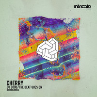 Cherry - So Good / The Beat Goes On