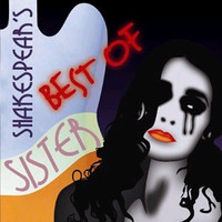 Shakespear's Sister - Best Of Shakespear's Sister