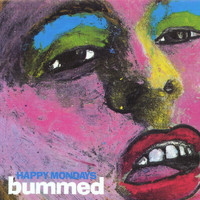 Happy Mondays - Bummed (Collector's Edition [Explicit])