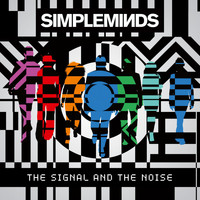 Simple Minds - The Signal and the Noise