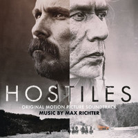 Max Richter - Hostiles (Original Motion Picture Soundtrack)