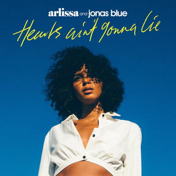 Arlissa - Hearts Ain't Gonna Lie
