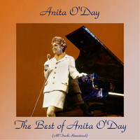 Anita O'Day - The Best of Anita O'Day (All Tracks Remastered)