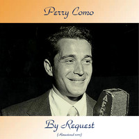 Perry Como - By Request (Remastered 2017)