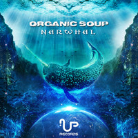 Organic Soup - Narwhal (2018 Remix)