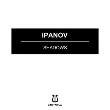 Ipanov - Shadows
