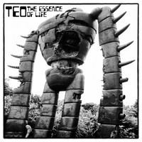 Teo - The Essence of Life