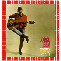 Jorge Ben - Samba Esquema Novo (Hd Remastered Edition)