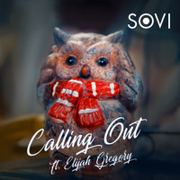 SOVI - Calling Out