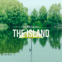 The Enchanters - The Island