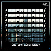 Bearzbass - Distorted Energy