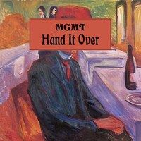 MGMT - Hand It Over (Explicit)