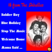 The Shirelles - 16 from The  Shirelles