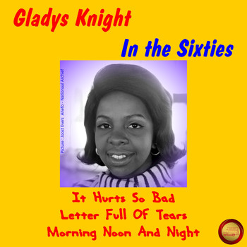 Gladys Knight - Gladys Knight in the Sixties