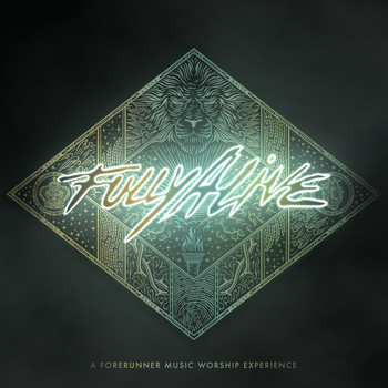 Forerunner Music - Fully Alive