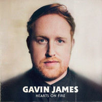 Gavin James - Hearts on Fire (EP)