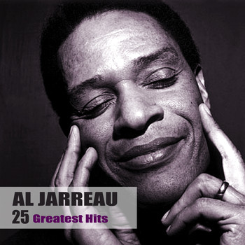Al Jarreau - 25 Greatest Hits