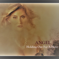 Angel - Holding out for a Hero (Instrumental Version)