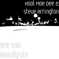 Kool Moe Dee - Are You Beautiful?