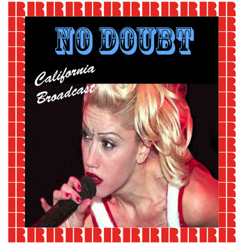 No Doubt - California Broadcast (Hd Remastered Edition)